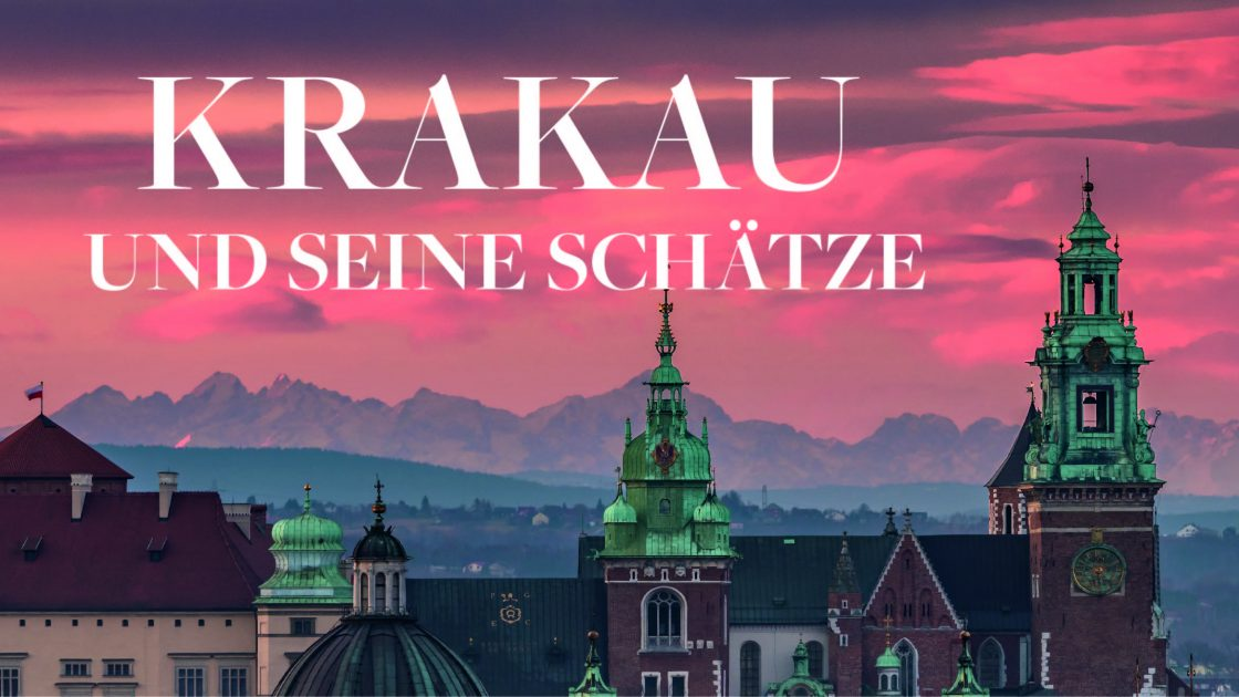 Krakau und seine Schaetze