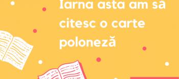 Iarna asta am să citesc o carte poloneză (1)