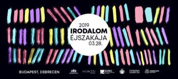 Irodalom Éjszakája 2019_Budapest_Debrecen