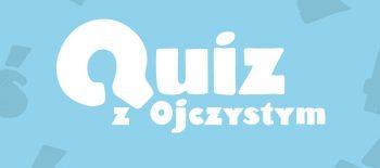 20-06_quiz-ojczysty_800x600_auto_1600x800