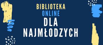 Biblioteka online dla najmłodzych