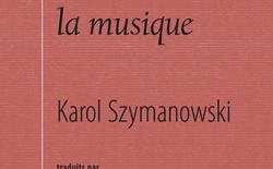 szymanowski_ecrits_sur_la_musique