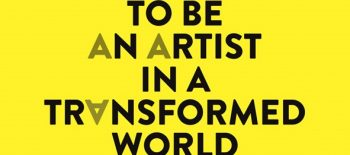to_be_an-artist_in_the_transformed_world