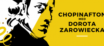 CHOPINAFTON MED DOROTA ZAROWIECKA 2